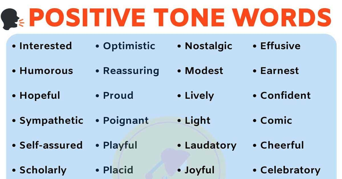 List of TONE Words: 40+ Positive Tone Words to Describe Tone in English 1