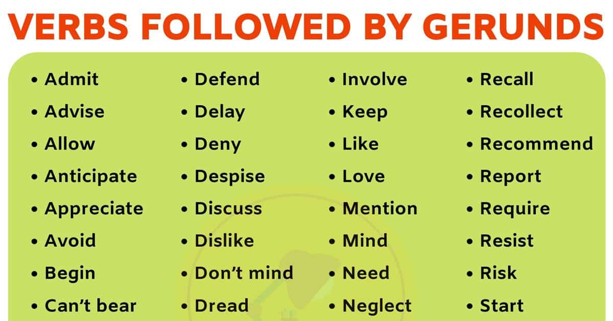List of 50+ Useful Verbs Followed by Gerunds in English 1
