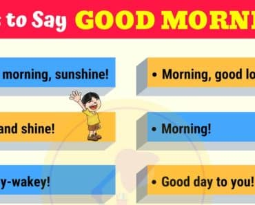 List of 10 Creative Ways to Say GOOD MORNING!! 4
