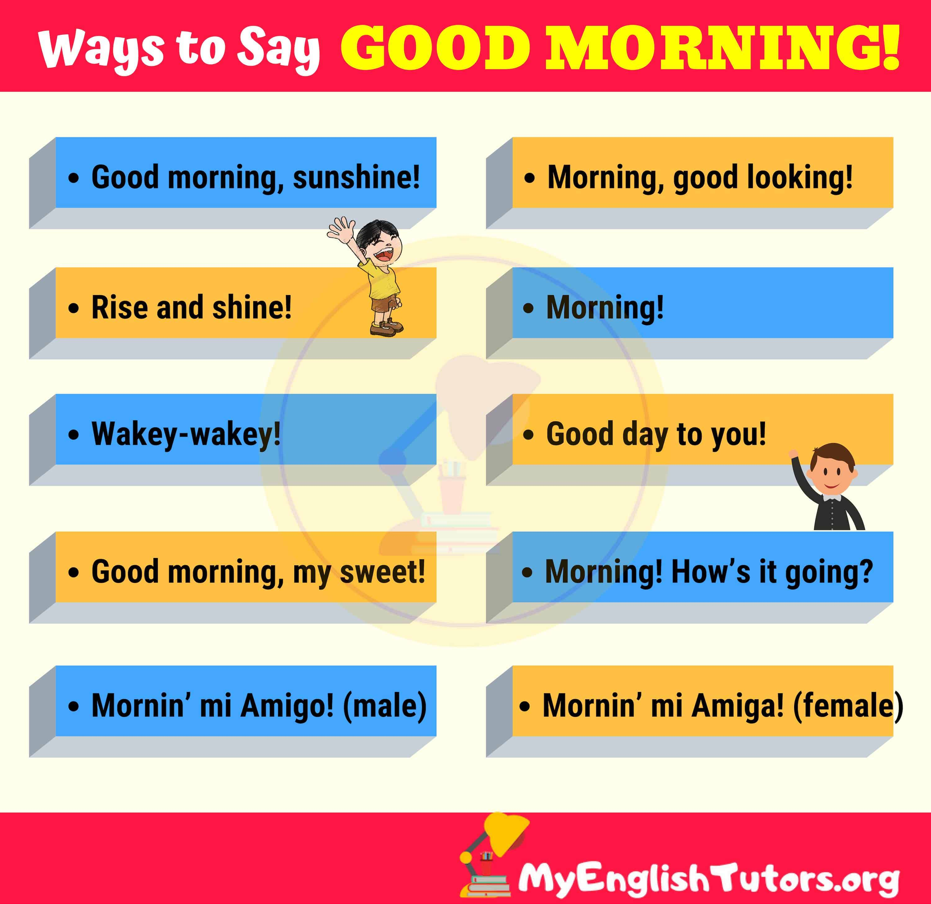 Creative Ways to Say GOOD MORNING!