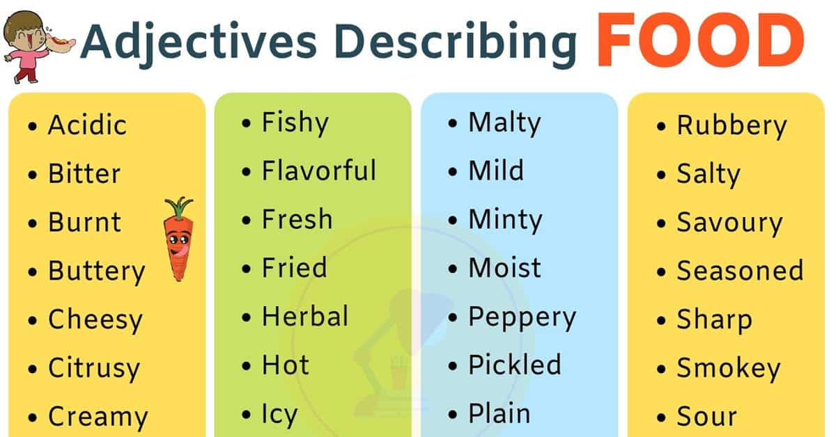 Food Adjectives: 40+ Adjectives for Describing the Taste of Food 1