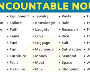 List of 75 Important Uncountable Nouns in English 7