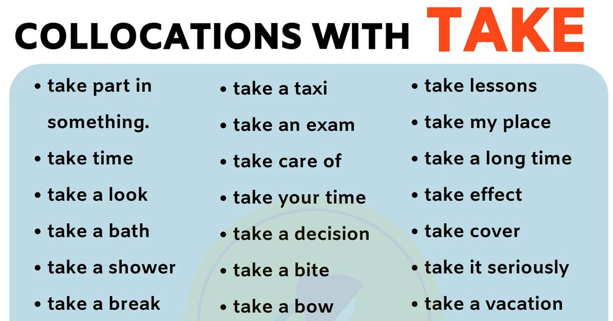 List of 40 Important Collocations with TAKE in English! 1