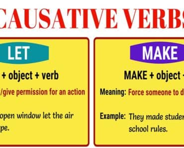 Causative Verbs: LET - MAKE - HAVE - GET 5