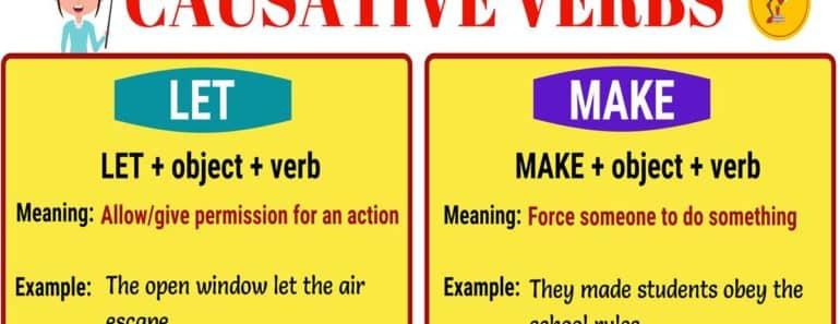 Causative Verbs: LET - MAKE - HAVE - GET 4