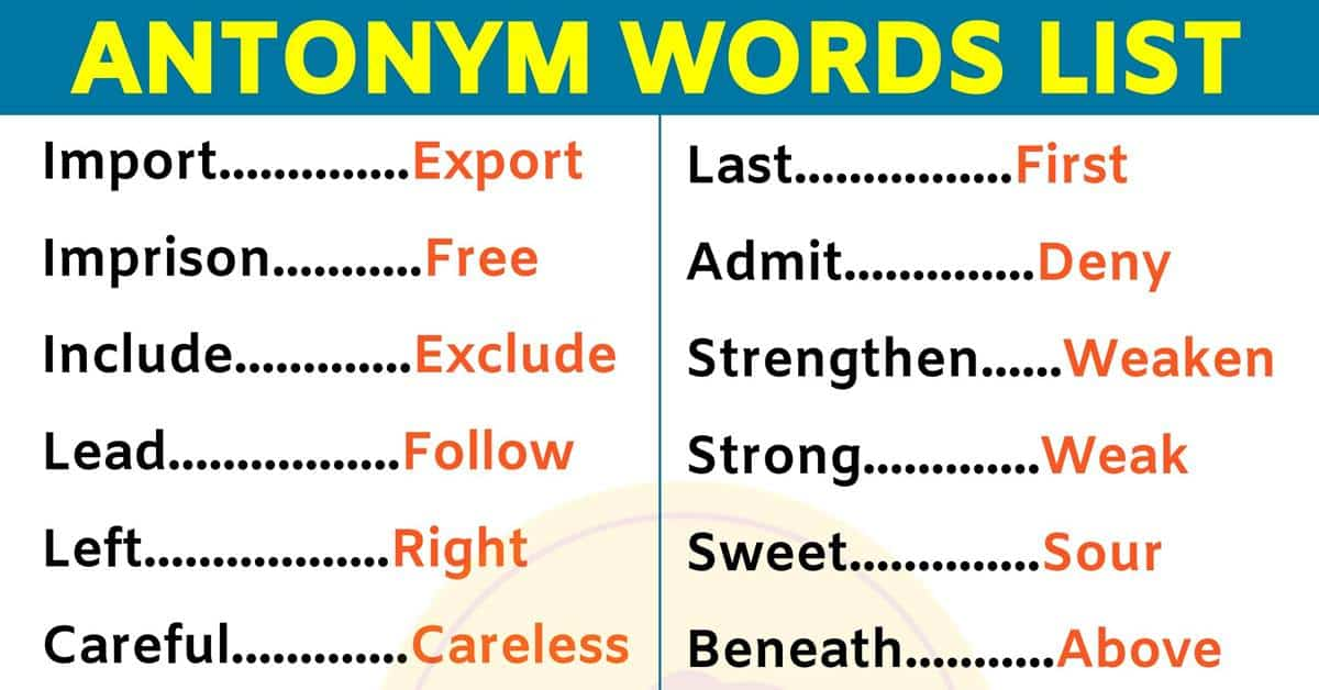List of 180 Important Antonyms Examples For ESL Learners! 1