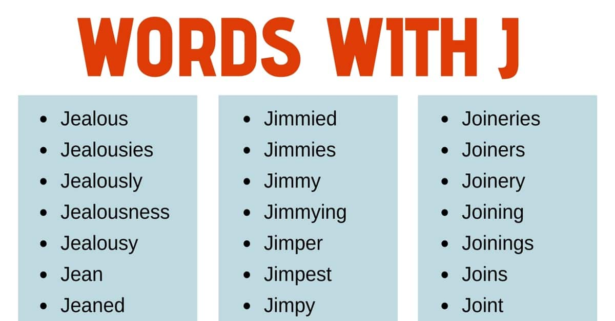 Words that Start with J: List of 125+ J Words with Useful Examples 1