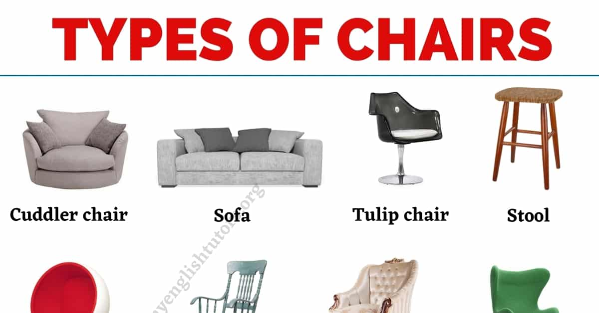 Types of Chairs: List of 25+ Awesome Types of Chairs with the Picture! 5