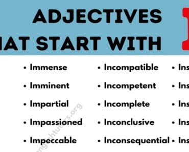 Adjectives that Start with I: List of 80+ Useful Adjectives Starting with I 8