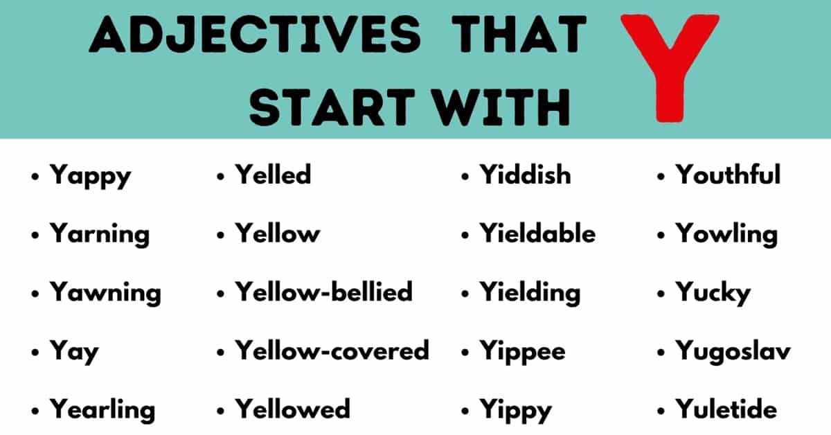 Adjectives that Start with Y: List of 40 Useful Adjectives Starting with Y 4